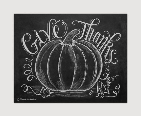 Soo Pretty to have in the Dining room over the buffet    Give Thanks Pumpkin - Fall Chalkboard Art - Autumn Decor -Fall Pumpkin Decor - Thanksgiving Art - 11x14 Print - Hand Lettering