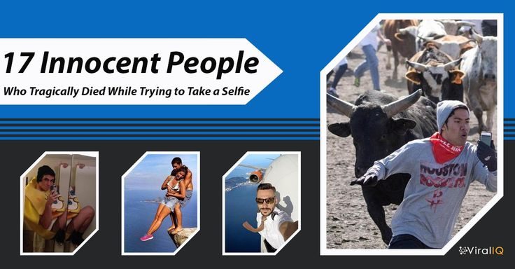 17 Innocent People Who Tragically Died While Trying to Take a Selfie | Viral IQ