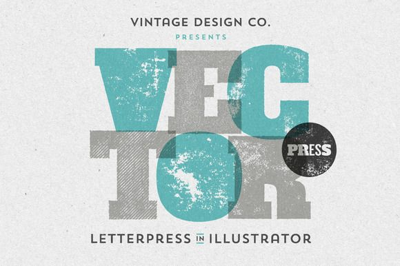 VectorPress: Illustrator Letterpress by Vintage Design Co. on Creative Market