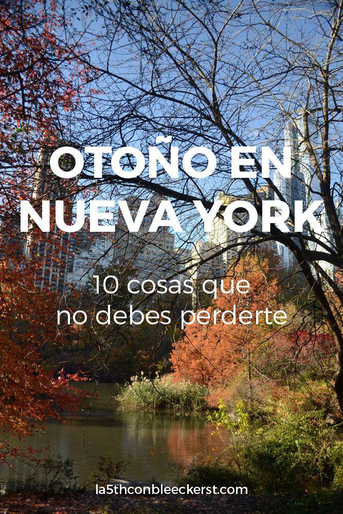 Otoño en Nueva York, 10 cosas que no debes perderte  *Lista completa*