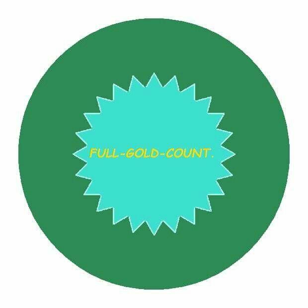 FULL-GOLD-COUNT. (Expand capacity to shine under pressure, enduring rewards, make money.)