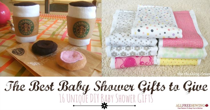 The Best Baby Shower Gifts to Give: 16 Unique DIY Baby Shower Gifts   AllFreeSewing.com