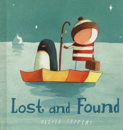 9780007549238,Lost and Found,JEFFERS OLIVER,Book,,Set sail on a wonderful adventure in this toddler-friendly board book from award-winning, bestsellin