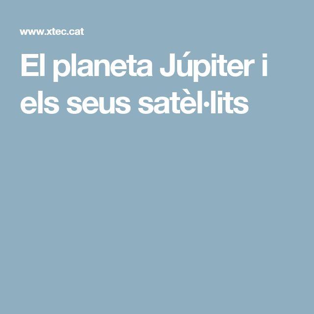 El planeta Júpiter i els seus satèl·lits