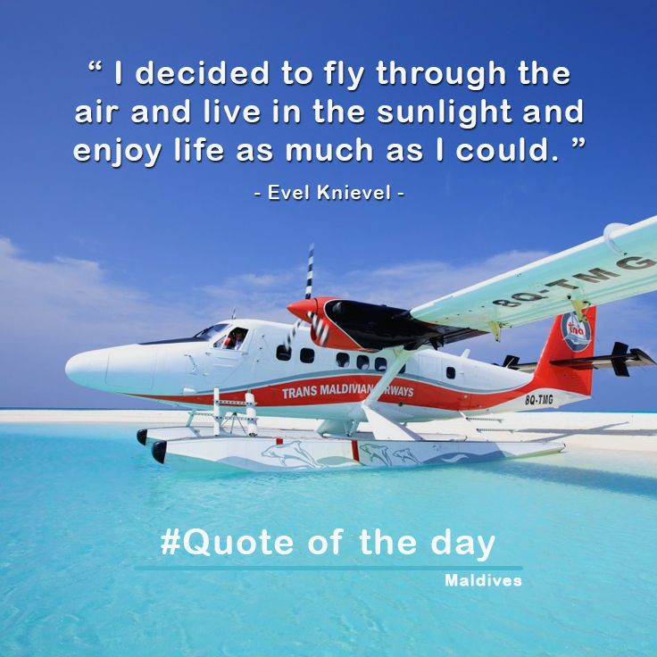 """ I decided to fly through the air and live in the sunlight and enjoy life as much as I could. "" - Evel Knievel - Maldives #Insel #Reise #Fliege #платье #подпишись #летоэтохорошо #любовьмоя #путешествие #Kleid #Mode #Stil #Anmelden #Liebe #meine #reise #μόδας #εγγραφείτε #καλοκαίρι #quote_of_the_day #visit_an_island #beaches #island #おまえらのゲームのトラウマ挙げてけ #travel #天使の日 #summer #couple #quotes #discover #maldivies check the last post about Maldives  from here"