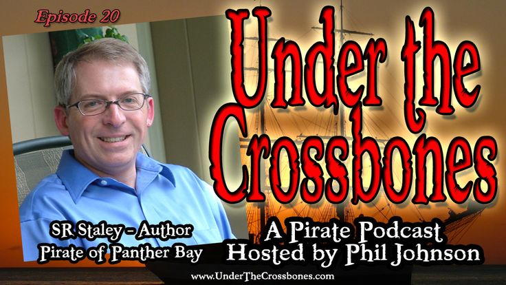 Interview with SR Staley, author of the Pirate of Panther Bay series. Plus comedy from Julian Michael and really inappropriate Xmas music from Roadside Attraction.  http://www.underthecrossbones.com/utc-020-sr-staley-author-of-panther-bay-series/