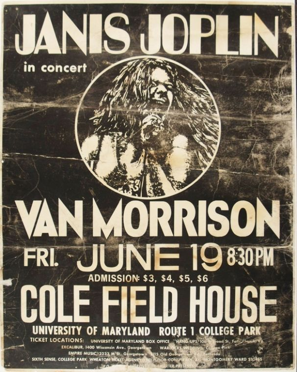 Janis Joplin Posters | Janis Joplin and Van Morrison, Cole Field House, University of ...