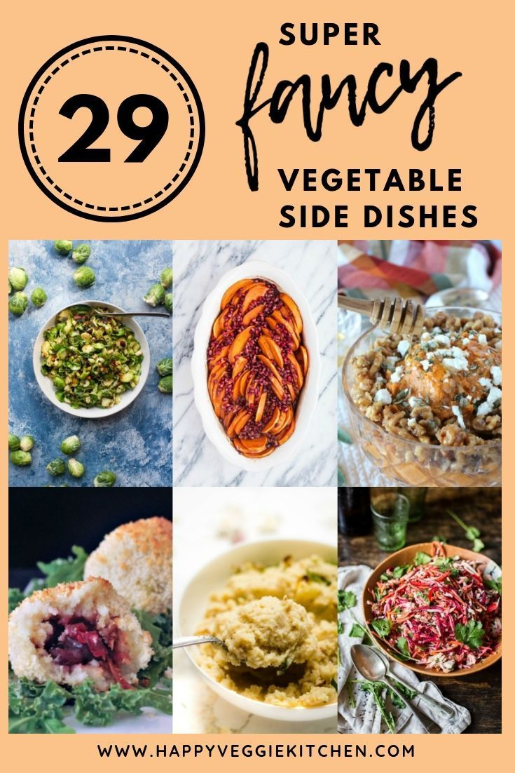Classic Table Side Dishes 29 Fancy Vegetable Side Dishes For Your Holiday Table Eat