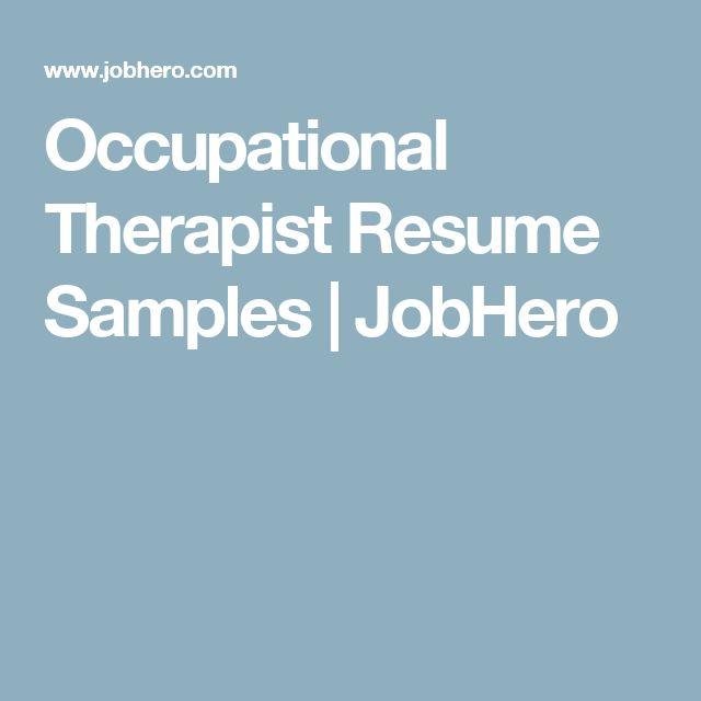 42 best Ot resume images on Pinterest Occupational therapist - occupational therapy resume
