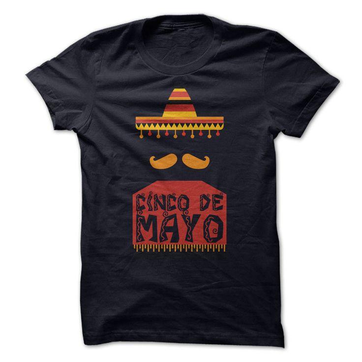 Cinco De Mayo. Check this shirt now: http://www.sunfrogshirts.com/Holidays/Cinco-De-Mayo.html?53507