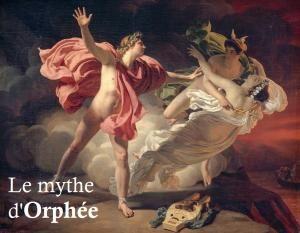 Résumé court du mythe d'Orphée