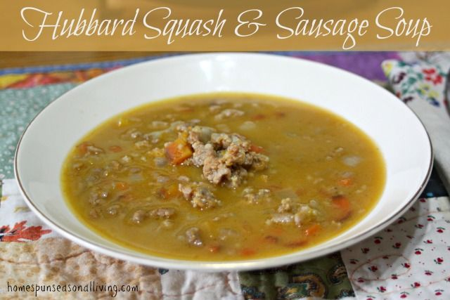 Hubbard Squash & Sausage Soup is a hearty and warming soup perfect for warming up on a cold day.