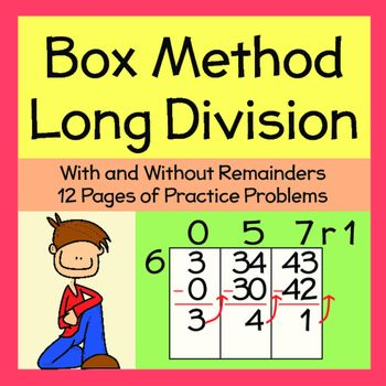 Students will breeze through long division using the box method! These practice problems include 3 digit dividends with 1 digit divisors. A few problems with 2 digit dividends are included (about 1 per page). Included:-Tutorial-4 pages without remainders-4 pages with remainders-4 pages of mixed practice (with and without remainders)-Visual tutorial-Large box template to use with write and wipe pockets-Answer SheetSarah B Elementary