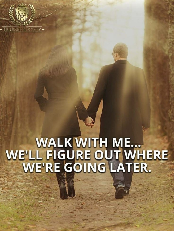Just hold my hand and lets go.