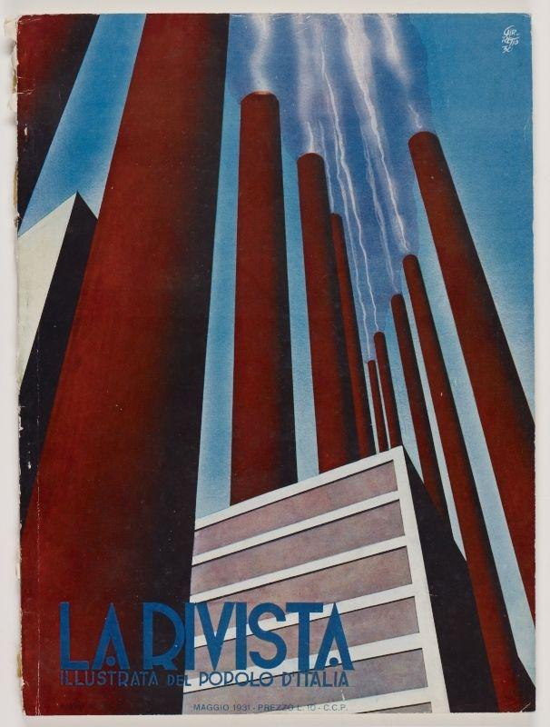 La Rivista, anno IX, n. 5 (Maggio, 1931), front cover: [Futuristic illustration of red factory smokestacks releasing plumes of white smoke against a blue sky, signed] Garretto