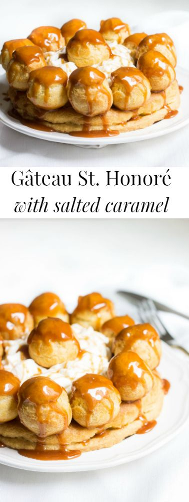 Gateau St. Honore with Salted Caramel! A drool-worthy version made at home, and just a bit easier than the traditional! Recipe via MonPetitFour.com