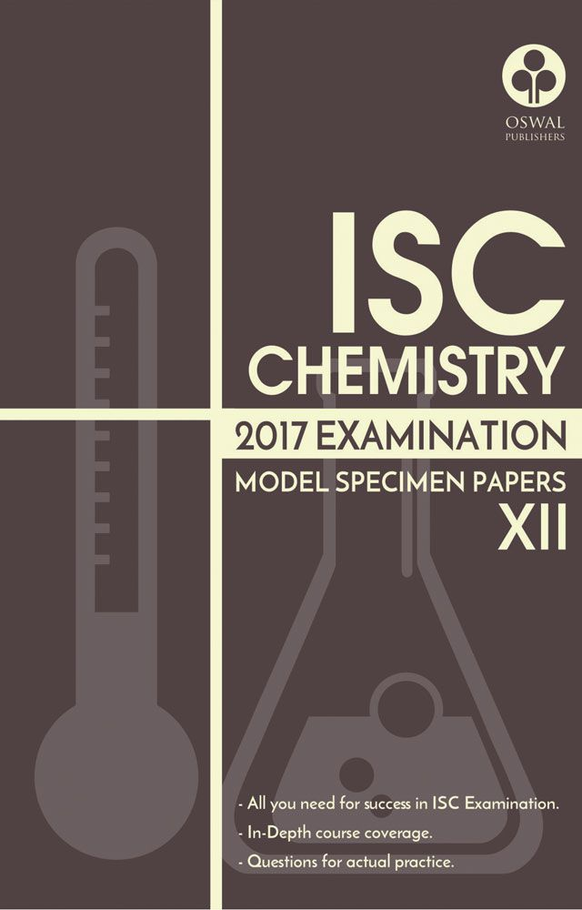 ISC Model Specimen Papers of Chemistry for Class XII