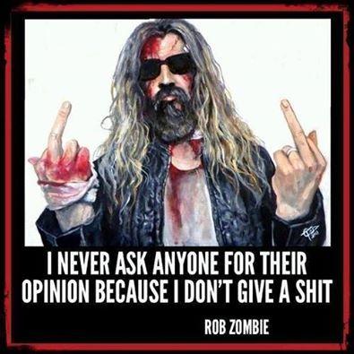 Rob Zombie- fucking rockstar!