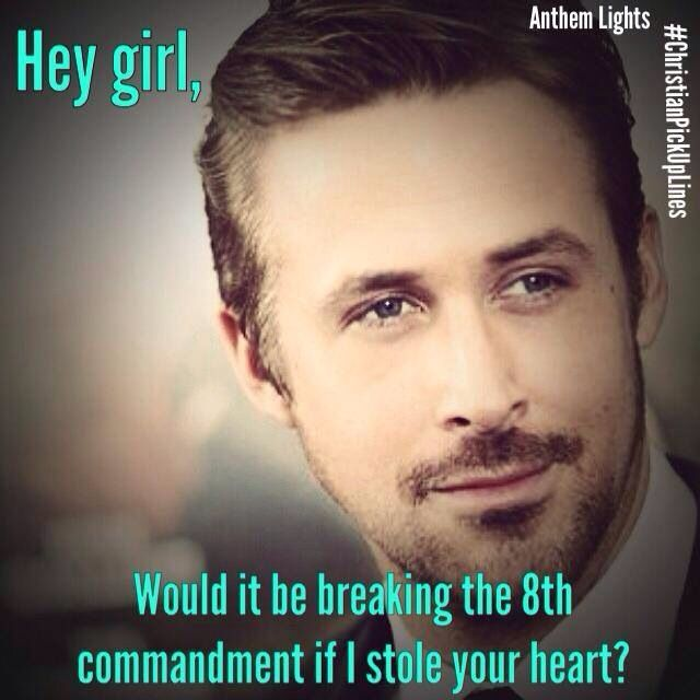 "They're are hundreds of ""pickup lines"" like this all with Ryan Gosling?"