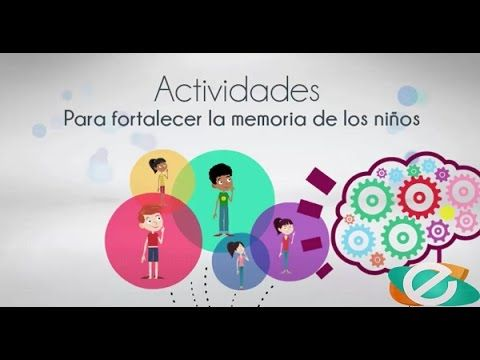 Actividades para fortalecer la memoria de los niños