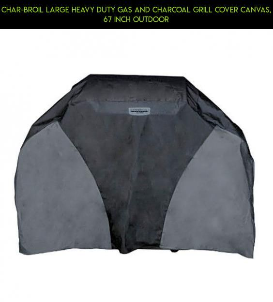 Char-Broil Large Heavy Duty Gas and Charcoal Grill Cover Canvas, 67 Inch Outdoor #grills #technology #charcoal #tech #shopping #gadgets #camera #fpv #gas #plans #parts #and #products #outdoor #kit #racing #drone