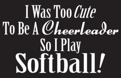 softball quotes | Tumblr Lol This is extremely funny...and accurate! :P