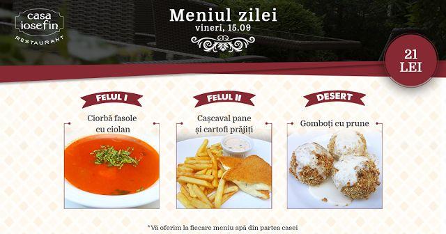 Restaurant Casa Iosefin Timisoara: Meniul Zilei 19.09