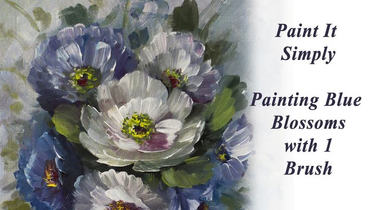 Painting Flowers and Blossoms