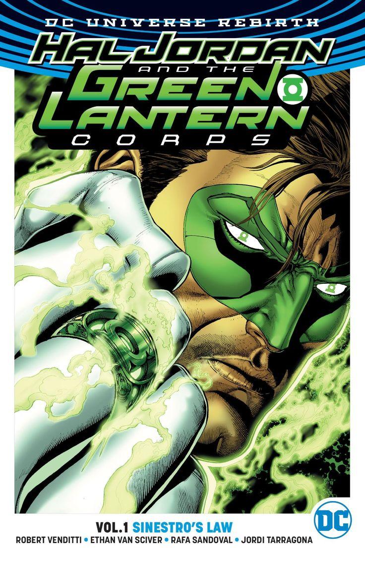 Hal Jordan and the Green Lantern Corps Vol. 1 Sinestros Law by Robert Venditti, Ethan Van Scrivor, Rafa Sandoval and Jordi Tarragona.