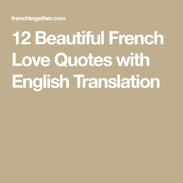 Love Quotes In Spanish Translated To English: Best 25+ French Love Quotes Ideas On Pinterest