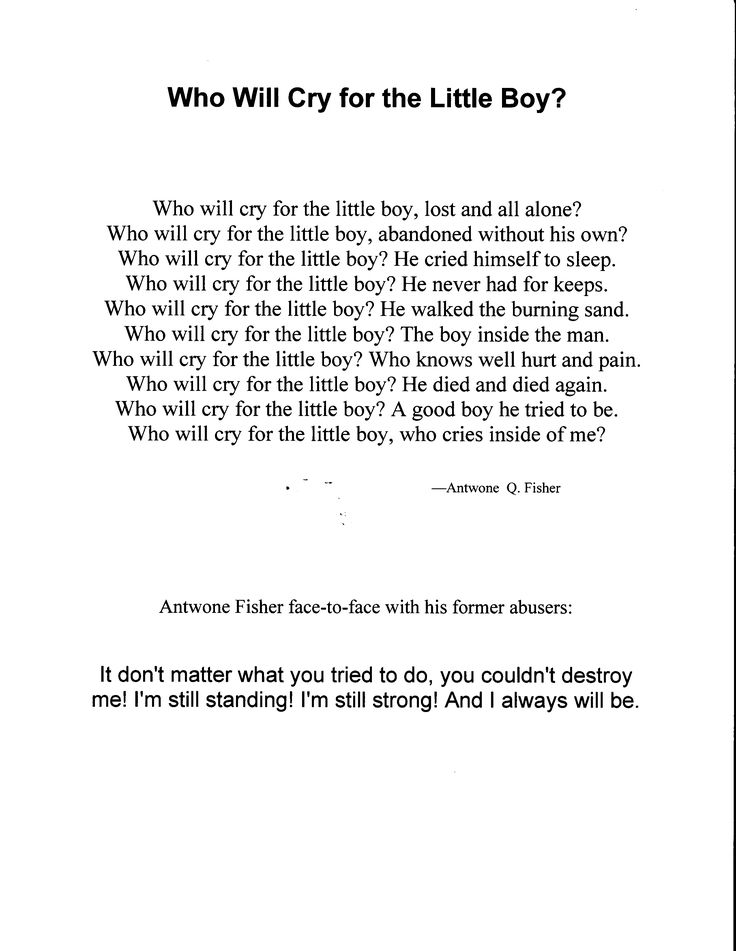 Who Will Cry for the Little Boy? Poem from Antwone Fisher...i love this poem.