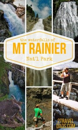 The Waterfalls of Mt Rainier National Park are beautiful and they are everywhere. See which ones are the easiest to access with the most value for your time. 2traveldads.com