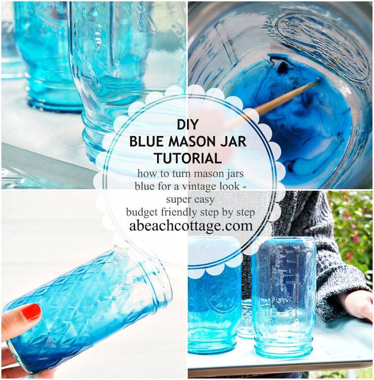 DIY Blue Mason Jar Tutorial abeachottage.com simple easy budget friendly tutorial How to Make a Vintage Style Blue Mason Jar without too muc...