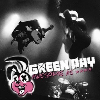 """L'album dei #GreenDay intitolato """"Awesome as f**k""""."""