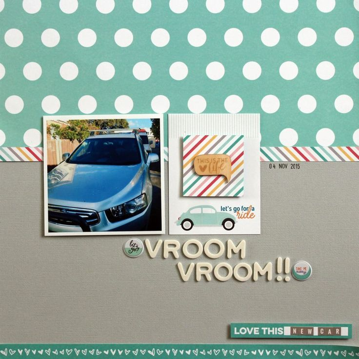 Kylie's lovely 'vroom vroom'  layout created using the Anna's Craft Cupboard Sept '16 kit