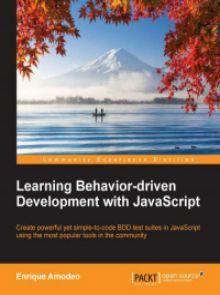 Learning Behavior-driven Development with JavaScript Pdf Download e-Book