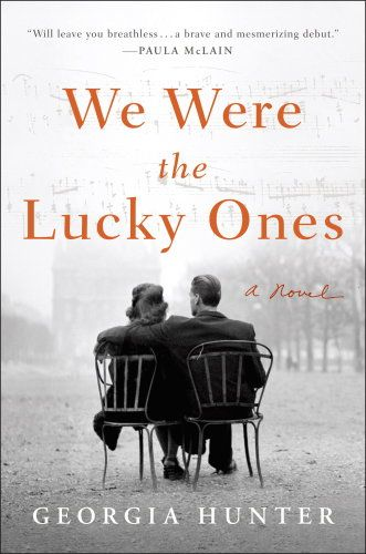 We Were the Lucky Ones by Georgia Hunter book cover