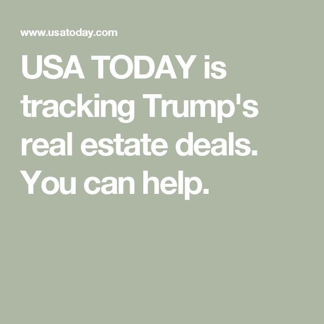 USA TODAY is tracking Trump's real estate deals. You can help.