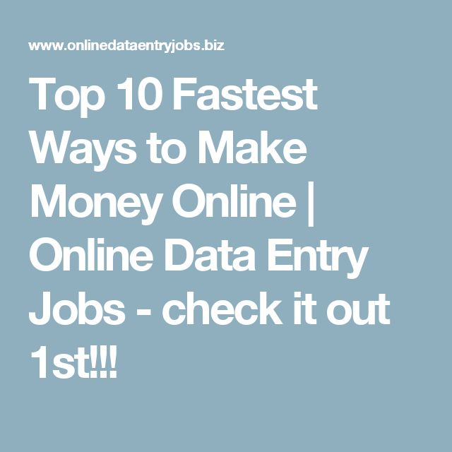 Top 10 Fastest Ways to Make Money Online | Online Data Entry Jobs - check it out 1st!!!