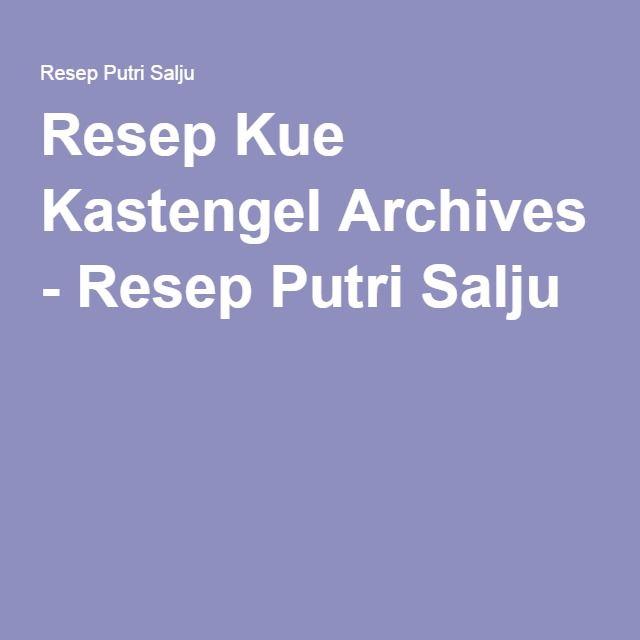 Resep Kue Kastengel Archives - Resep Putri Salju