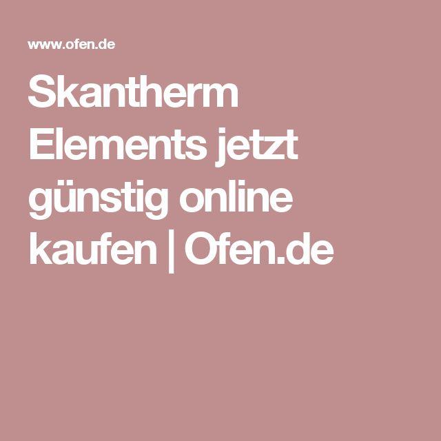 Skantherm Elements jetzt günstig online kaufen | Ofen.de