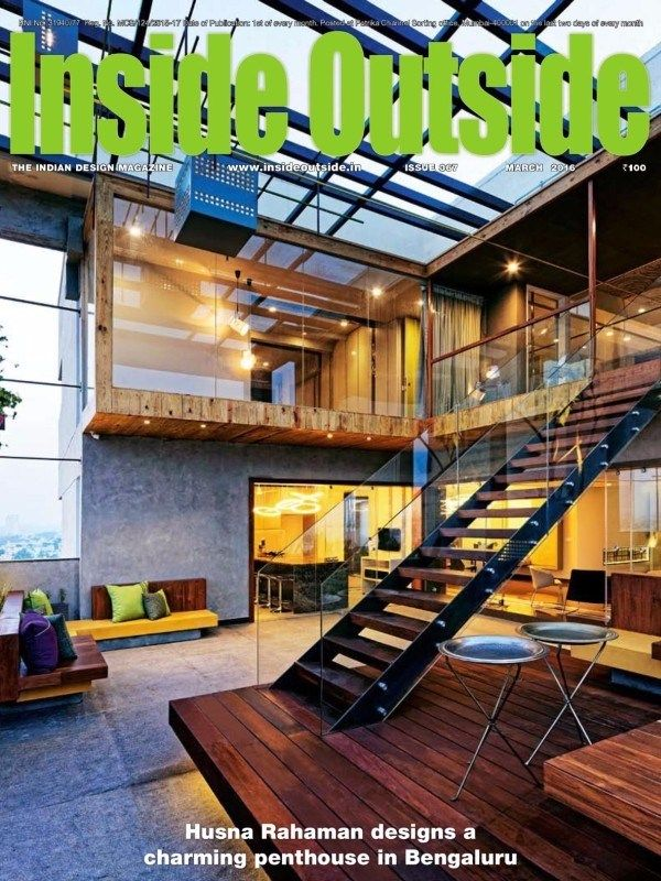 Inside Outside March 2016 Issue Husna Rahaman Designs A Charming Penthouse In Bengaluru InsideOutside
