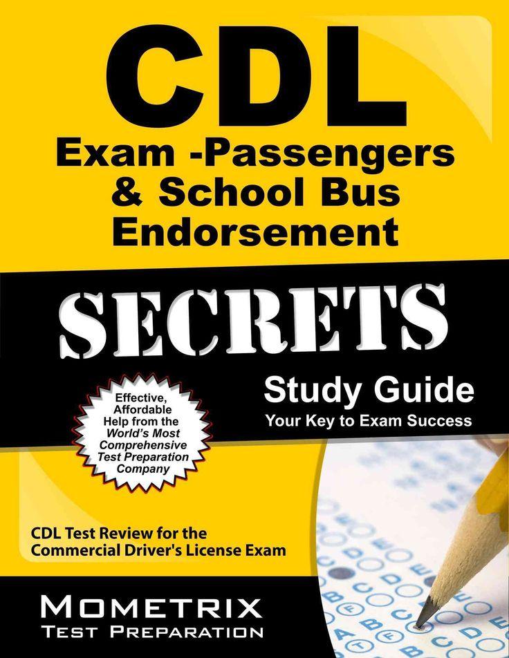 CDL Exam Secrets Passengers & School Bus Endorsement: CDL Test Review for the Commercial Driver's License Exam
