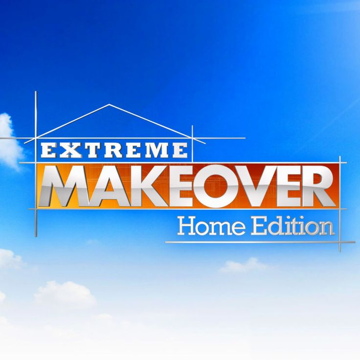 Extreme Makeover: Home Edition (December 3, 2003-Present)