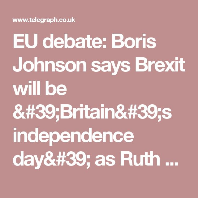 EU debate: Boris Johnson says Brexit will be 'Britain's independence day' as Ruth Davidson attacks 'lies' of Leave campaign in front of 6,000-strong Wembley audience