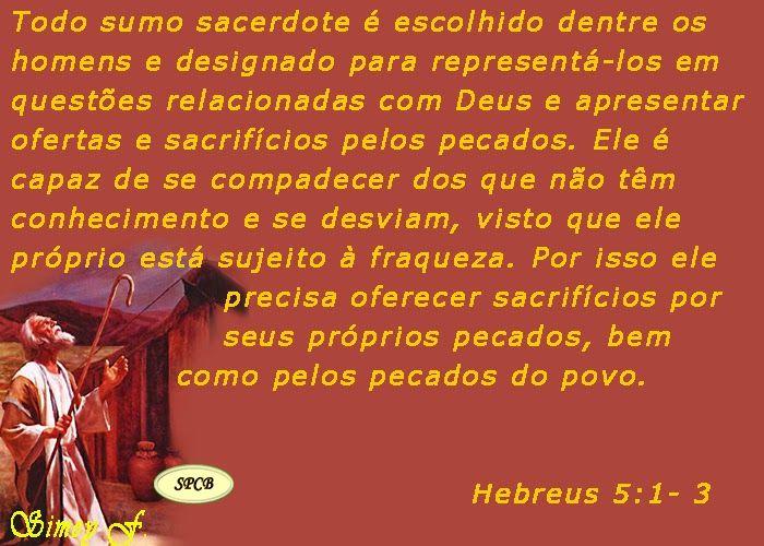 Salmos - Proverbios e passagens da Bíblia: Todo sumo sacerdote (Hebreus 5: 1-10)