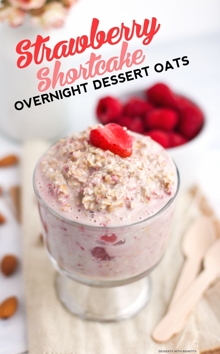 Healthy Strawberry Shortcake Overnight DESSERT Oatmeal! Yes, dessert for breakfast... it's got all the flavor of strawberry shortcake but in the form of oatmeal, and it's made without the white sugar, butter, and white flour. Sweet, comforting and filling, it sure doesn't taste refined sugar free, low fat, high fiber, gluten free, dairy free and vegan!