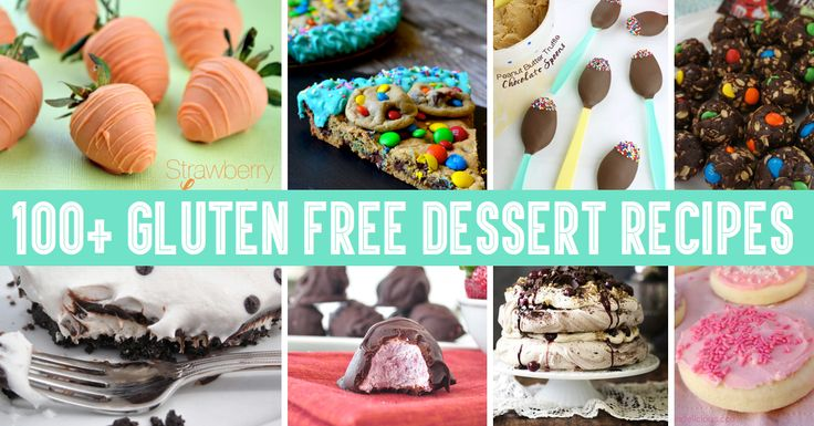 100+ Gluten Free Dessert Recipes For a Healthy and Balanced Diet