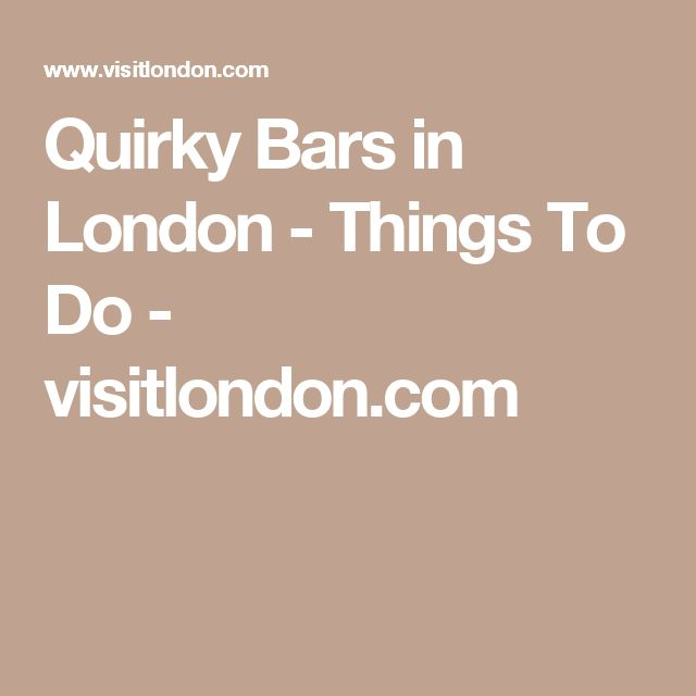 Quirky Bars in London - Things To Do - visitlondon.com