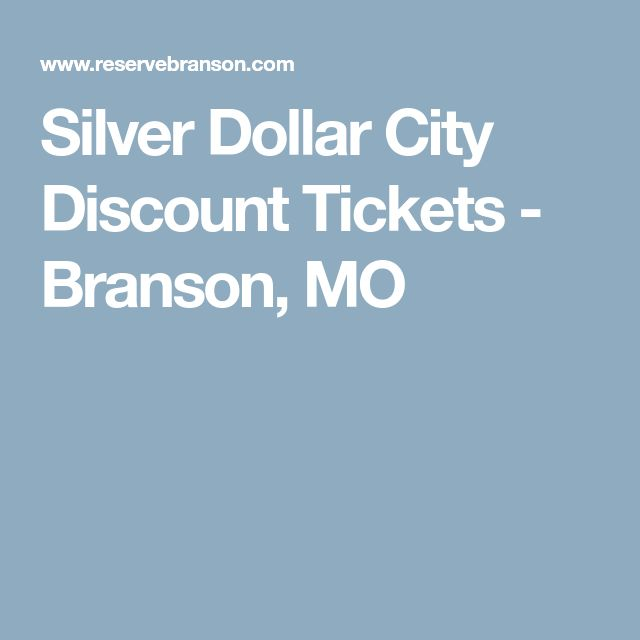 Silver Dollar City Discount Tickets - Branson, MO
